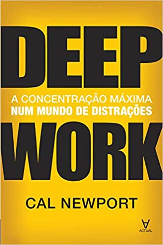Livro Deep Work Organizar a rotina